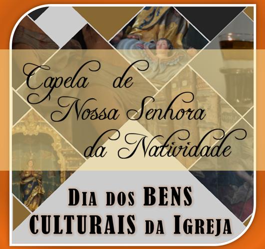 Dia dos bens culturais da Igreja – Capela de Nossa Senhora da Natividade
